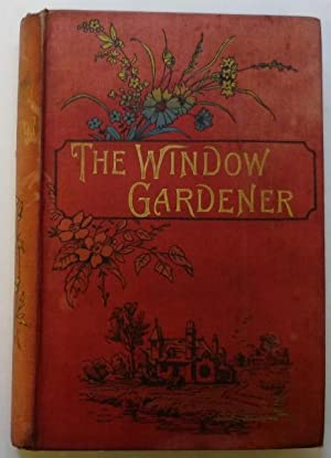 The Window Gardener: Mollison, John R.