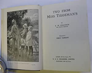 Two from Miss Tiddeman's: Channon E. M.