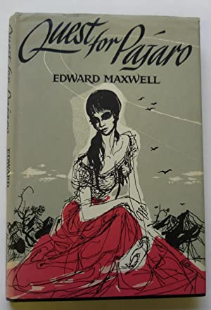 Quest for Pajaro: Maxwell Edward