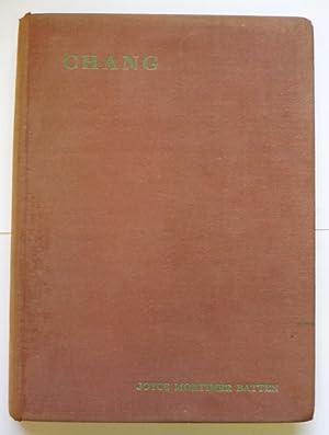 Chang - The Life Story of a Pekingese: Batten, Joyce Mortimer