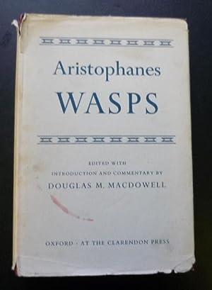 Wasps: Aristophanes (editor Douglas M. Macdowell)