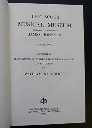 The Scots Musical Museum, Volume 2, Illustrations and Indexes: Stenhouse, William