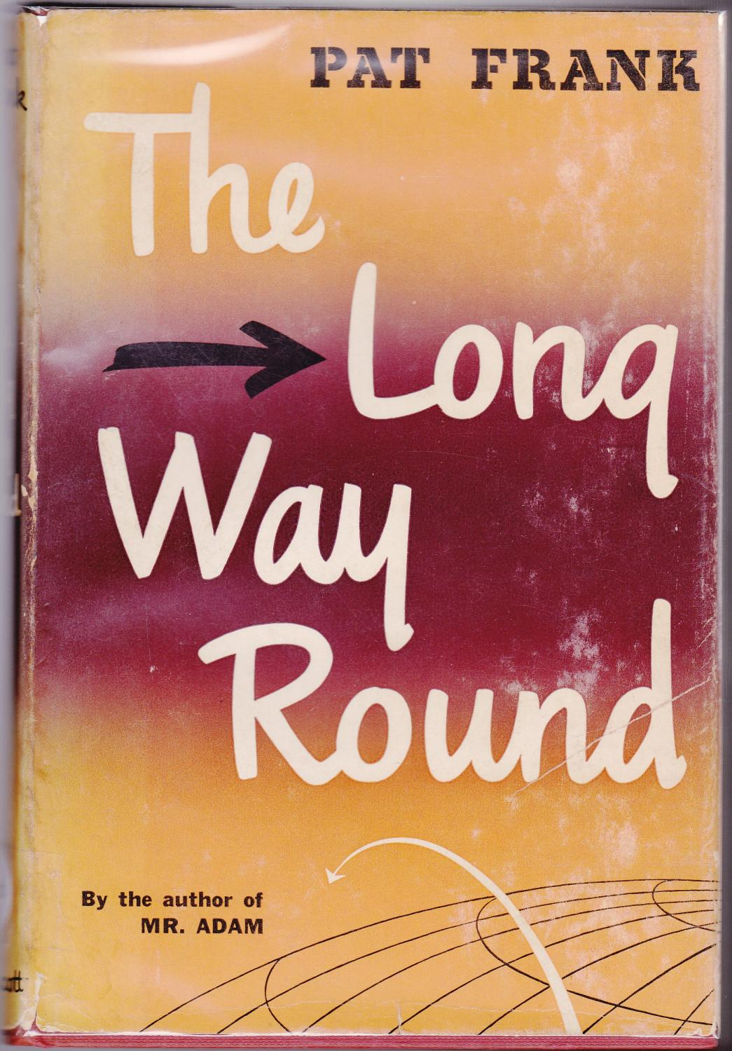 The Long Way Round (Autobiographical Travelogue): Frank, Pat