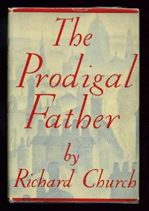THE PRODIGAL FATHER: Church, Richard