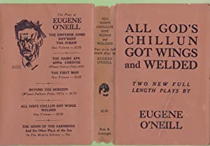ALL GOD'S CHILLUN GOT WINGS and WELDED (2 Plays): O'Neill, Eugene