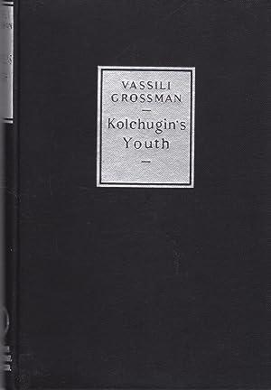 Kolchugin's Youth: Grossman, Vassili (Rosemary