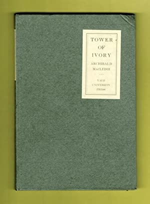Tower of Ivory: MacLeish, Archibald