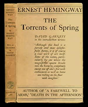 The Torrents of Spring, a Romantic Novel in Honour of the Passing of a Great Race: Hemingway, ...