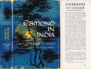 Esmond in India: Jhabvala, R. Prawer.