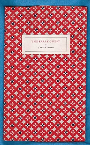 The Early Guest (a sort of story, a sort of play, a sort of dream) - Signed: Taylor, Peter