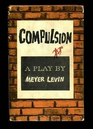 Compulsion (Play): Levin, Meyer