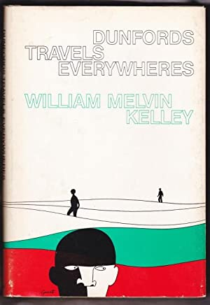 Image result for William Melvin Kelley, Dunfords Travels Everywheres,