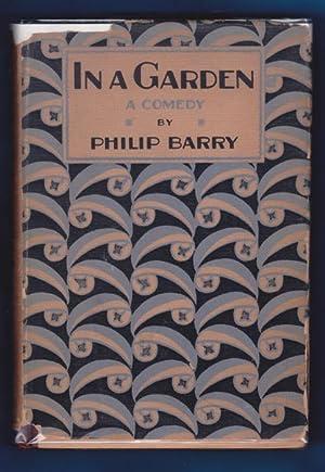 IN A GARDEN (Comedy): Barry, Philip