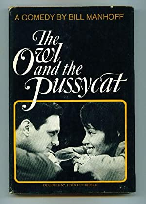 The Owl and the Pussycat (Play): Manhoff, Bill