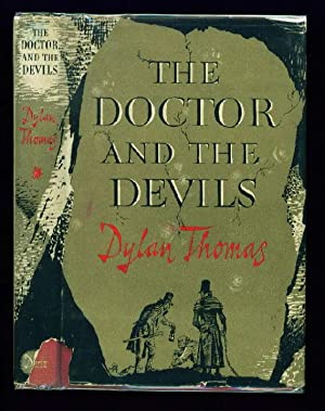 The Doctor and the Devils (Screenplay, based on a Short Story by Donald Taylor): Thomas, Dylan