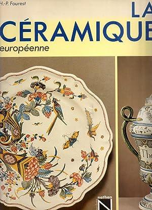 La Céramique Européenne: FOUREST, Henry-Pierre