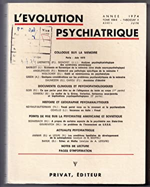 L'Evolution Psychiatrique: avril - juin 1974: Tome: TRILLAT, Etienne (ed.)