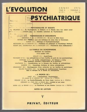 L'Evolution Psychiatrique: avril - juin 1975: Tome XL - fasc. 2