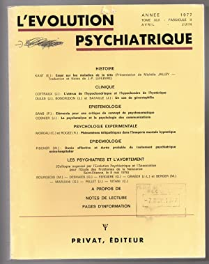 L'Evolution Psychiatrique : avril - juin 1977: Tome XLII - fasc. 2