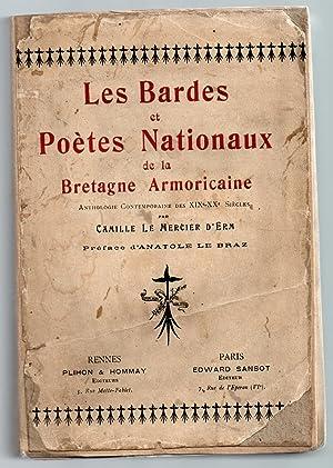 Les Bardes et Poètes Nationaux de la Bretagne Armoricaine. Anthologie contemporaine des XIXe-XXe ...