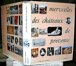 Merveilles des Châteaux de Provence - Préface du duc de Castries: FREGNAC, Claude