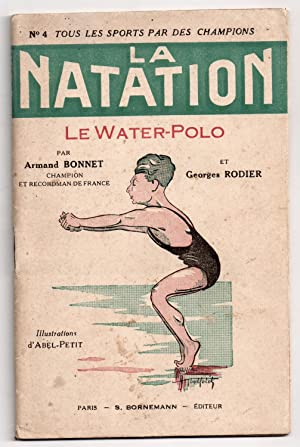 La Natation - Le Water-Polo