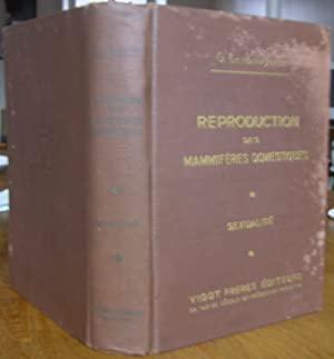Reproduction des Mammifères Domestiques : Sexualité: LESBOUYRIES, G