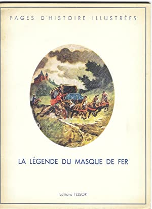 La légende du masque de fer d'après Claude Paternostre. Illustrations de M. Moniquet