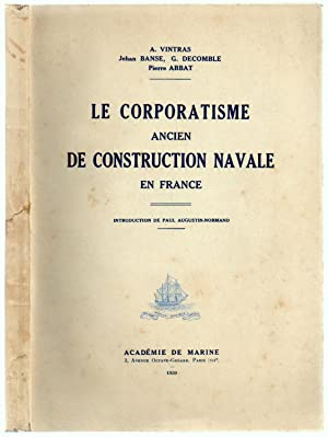 Le Corporatisme Ancien de Construction Navale en France - Introduction de Paul Augustin-Normand