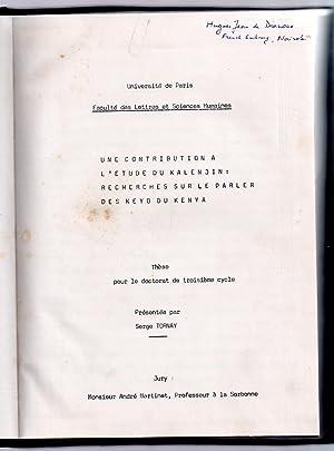 Une contribution à l'étude du kalenjin : recherches sur le parler des Keyo du Kenya: TORNAY, ...