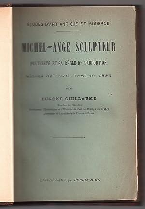 Etudes d'Art Antique et Moderne [ Michel-ange Sculpteur - Polyclète et sa Règle de Proportion -...