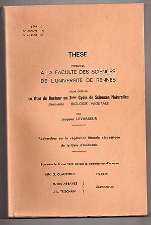 Recherches sur la végétation littorale xérosérique de la Baie d'Audierne: LEVASSEUR, Jacques
