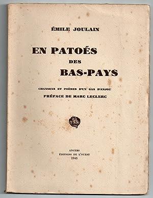 En patoès des Bas-Pays : chansons et poèmes d'un gas d'Anjou : Préface de Marc Leclerc: ...