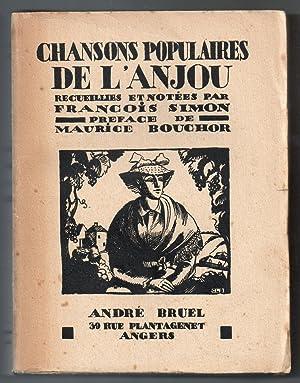 Chansons populaires de l'Anjou recueillies et notées par François Simon. Préface de Maurice ...