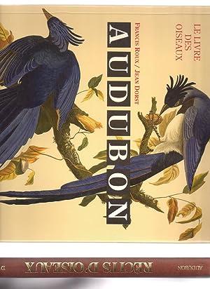 Récits d'Oiseaux + Le Livre des Oiseaux: AUDUBON, Jean-Jacques