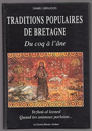 Du Coq à l'Ane : Traditions Populaires de Bretagne : Yezhoù al loened - Quand les animaux ...