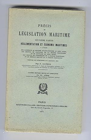Précis de législation maritime. Deuxième partie : GUERIN, F