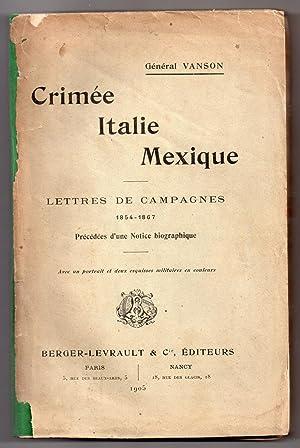 Crimée - Italie - Mexique : Lettres: VANSON, Général [