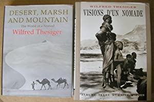 Visions d'un Nomade + Desert Marsh and Mountain : The World of a Nomad