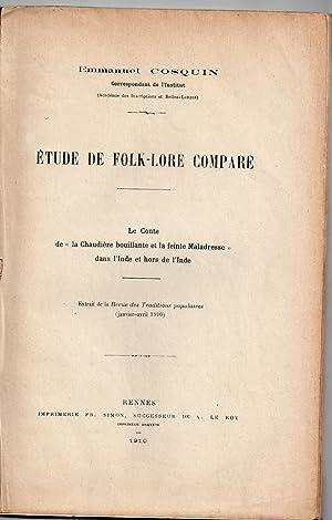 """Etude de Folk-Lore Comparé : Le Conte de """" la Chaudière bouillante et la feint Maladresse """"..."""