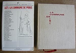 Lot de 2 ouvrages : 1871 : La Commune de Paris + La Commune de 1871: PRIOLLAUD, Nicole (ed.) + ...
