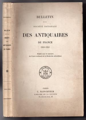 Bulletin de la Société Nationale des Antiquaires de France 1950 - 1951