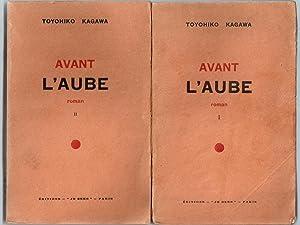 Avant l'Aube - roman [ Complet des 2 volumes ]: KAGAWA, Toyohiko