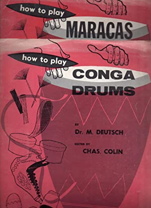 How to Play Conga Drums + How to Play Maracas: DEUTSCH, M