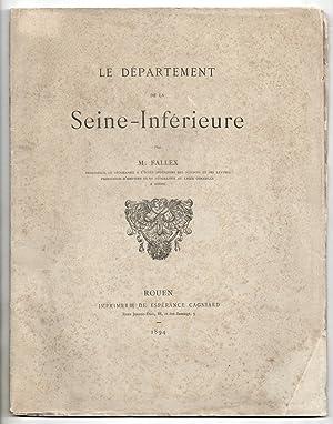 Le Département de la Seine-Inférieure: FALLEX, Maurice