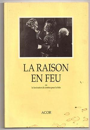 La Raison en Feu ou la Fascination du Cinéma pour la Folie: DESBARATS, Carole & François ...