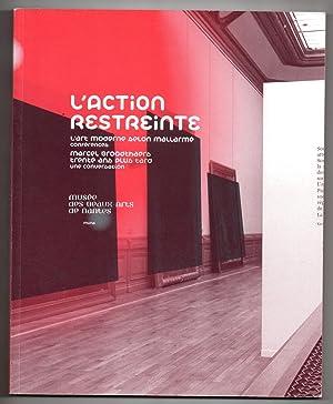 L'Action Restreinte : L'art moderne selon Mallarmé: CHEVRIER, Jean-François &