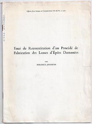 Essai de Reconstitution d'un Procédé de Fabrication des Lames d'Epées Damassées [ Joint : ...