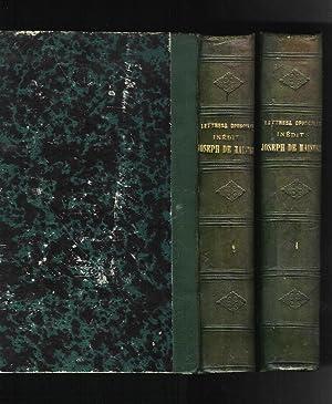 Lettres et opuscules inédits du Comte Joseph: MAISTRE, Le Comte