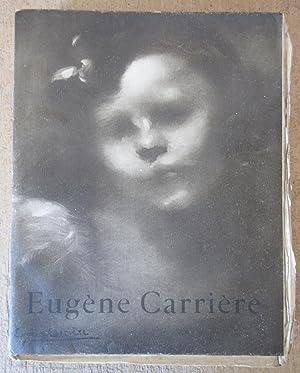 Eugène Carrière : Peintre et Lithographe [ Exemplaire de tête sur Japon avec suite des gravures]: ...